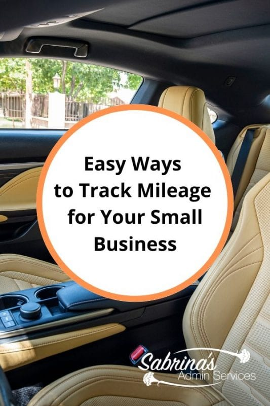 Easy Ways to Track Mileage for Your Small Business