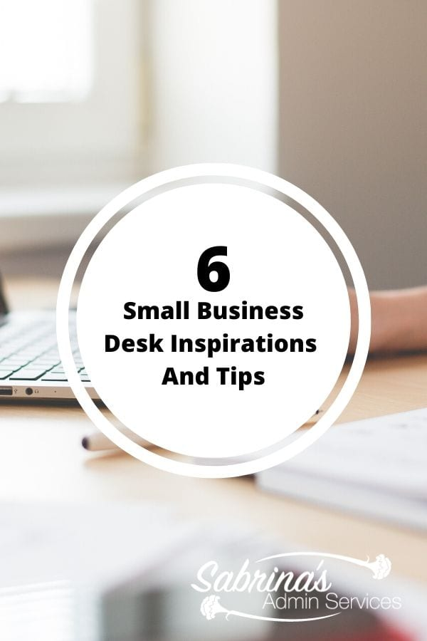 6 Small Business Desk Inspirations And Tips