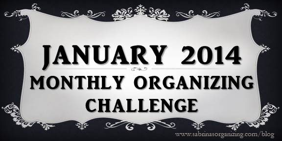 2014 January Monthly Organizing Challenge