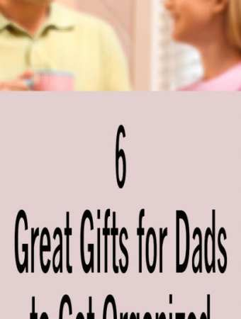 Great Gifts for Dads to Get Organized