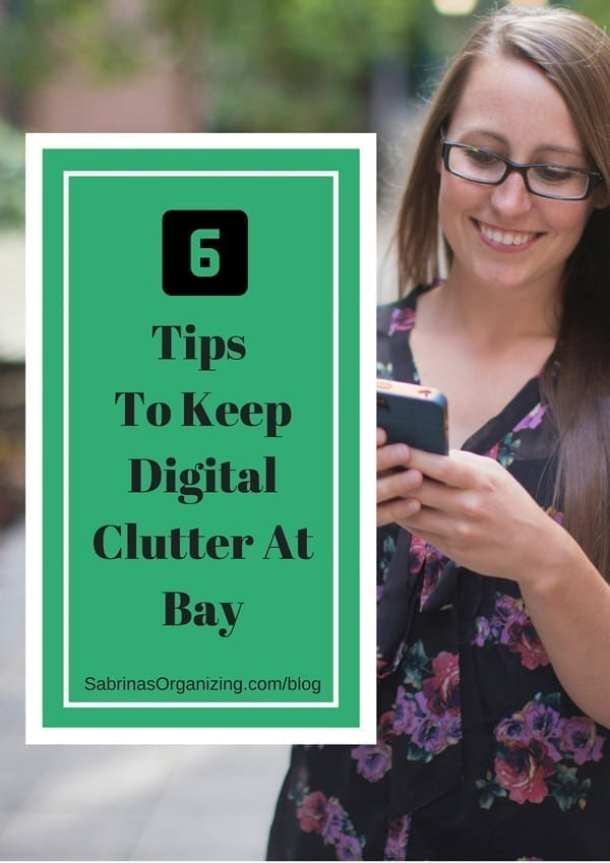 Six Tips To Keep Digital Clutter At Bay | Sabrina's Organizing #digital #clutter #tips