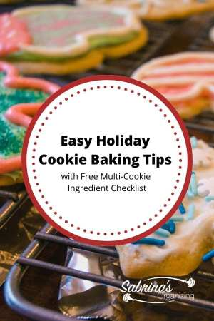 Easy Holiday Cookie Baking Tips with Free Multi-Cookie Ingredient Checklist