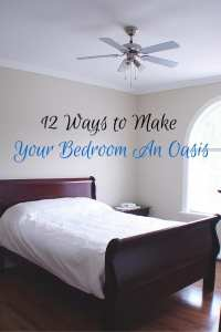 12 Ways to Make Your Bedroom An Oasis | Sabrina's Organizing