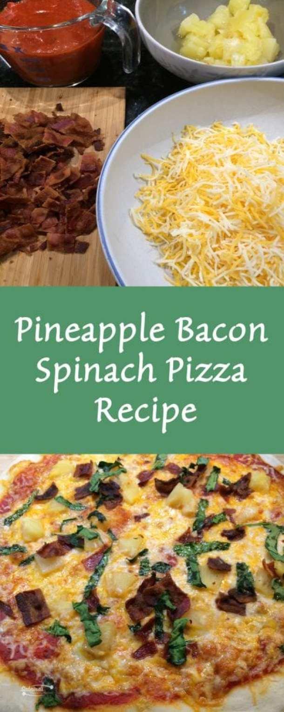 Pineapple Bacon Spinach Pizza Recipe