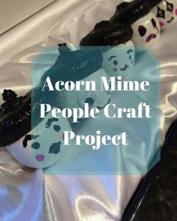 Acorn Mime People Craft Project | Sabrina's Organizing #craft #project #kids #acorn #mime #people