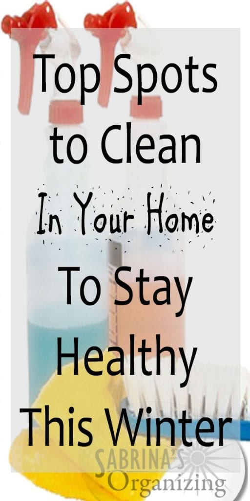 Top Spots to Clean In Your Home To Stay Healthy This