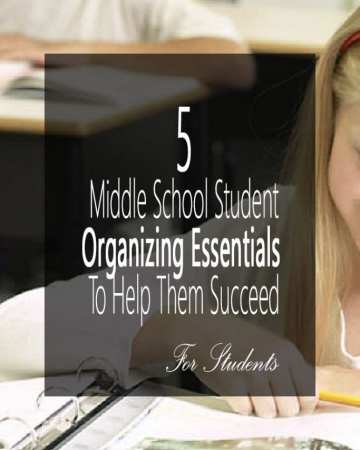 5 middle school student organizing essentials to help them succeed