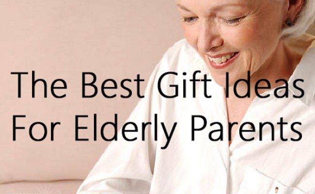 The Best Gift Ideas For Elderly Parents Sabrina S Organizing