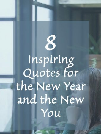 8 Inspiring Quotes for the New Year and the New You