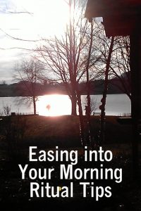 Easing into Your Morning Ritual Tips