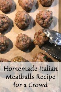 Homemade Italian Meatballs recipe for a crowd