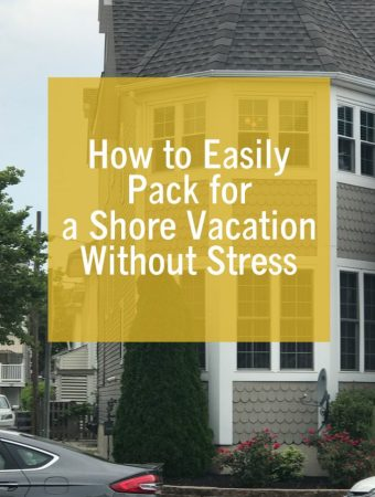 How to Easily Pack for a Shore Vacation Without Stress