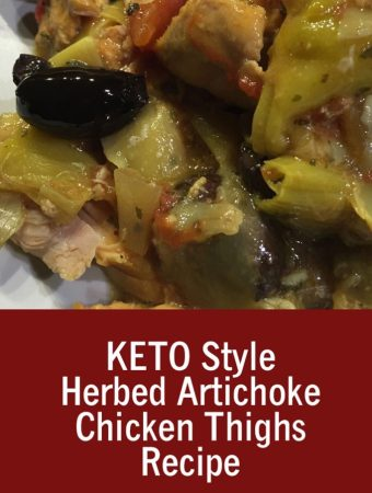 KETO Style Herbed Artichoke Chicken Thighs Recipe
