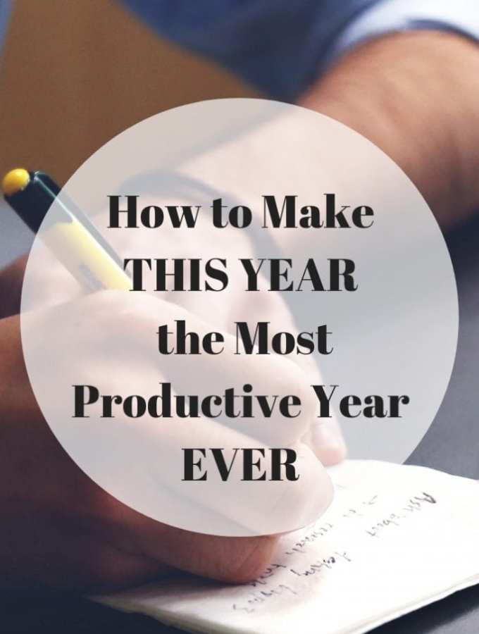 How to Make this Year the Most Productive Year EVER