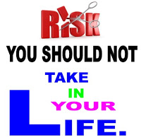 Risk You Must Not Take In Life To Achieve Your Goals