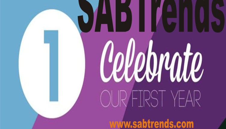 Congratulations! SABTrends Celebrates Her 1 year & Share His Experience