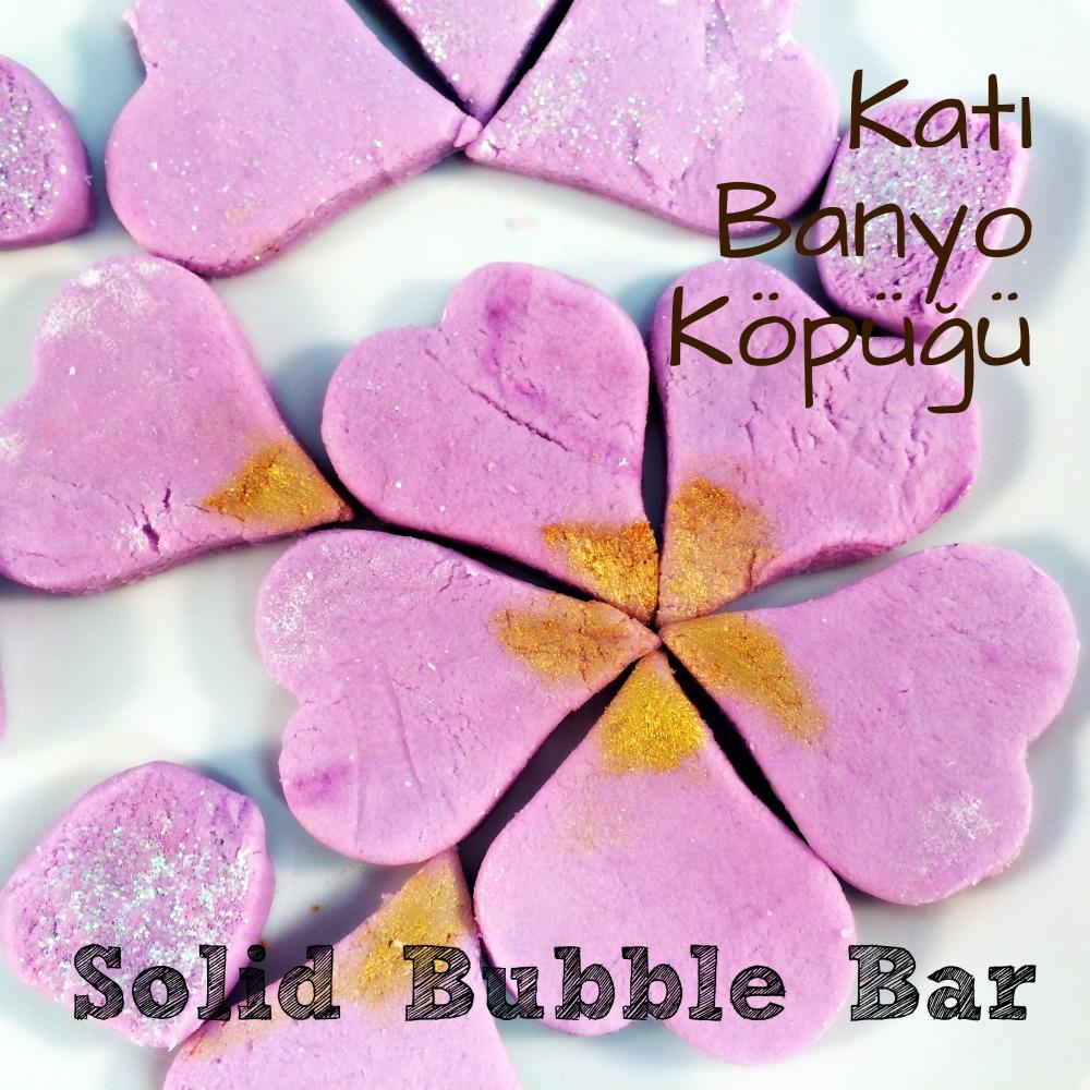 Anneler Günü Hazırlık: Solid Bubble Bar
