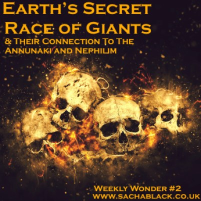 Earth's Secret Race of Giants & Their Connection to the Annunaki and Nephilim