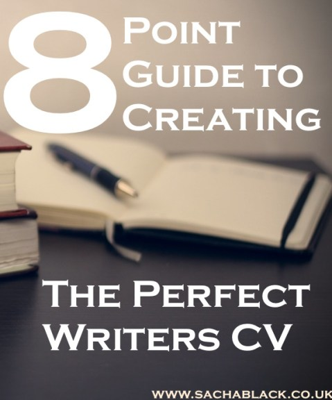 An 8 Point Guide To Creating The Perfect Writers CV