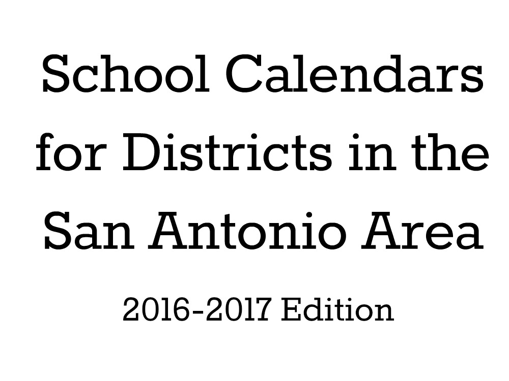 School Calendars for Districts in the San Antonio Area