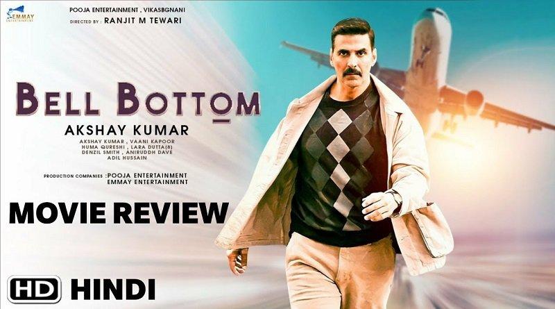 Bell Bottom Review Hindi: Akshay की बड़े पर्दे पर धांसू एंट्री, दर्शकों को थियेटर लौटने पर किया मजबूर