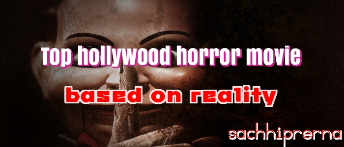 hollywood real horror movie
