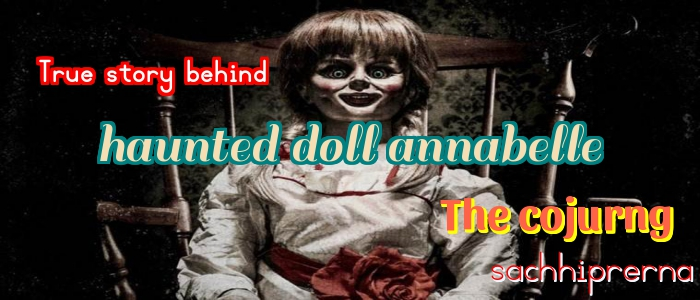 haunted doll annabelle
