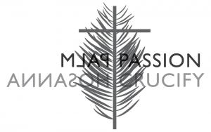 Palm/Passion Sunday, April 5th 2020