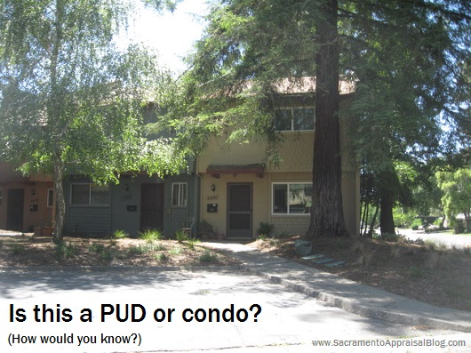 PUD or Condominium - by Sacramento Appraisal Blog