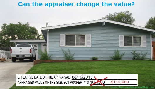 can the appraiser change the value - by sacramento appraisal blog