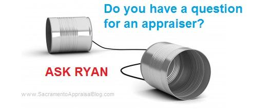 ask an appraiser a question - sacramento appraisal blog