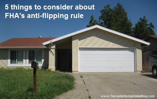 fha anti-flipping rule in 2015 - by sacramento appraisal blog