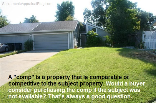 what is a comp - sacramento appraisal blog
