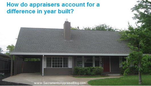 difference in year built in the appraisal report - sacramento appraisal blog