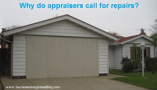 reasons why appraisers call for repairs to be made