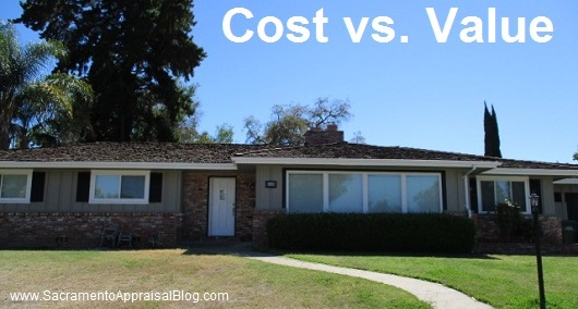 cost vs value in real estate - by sacramento appraisal blog
