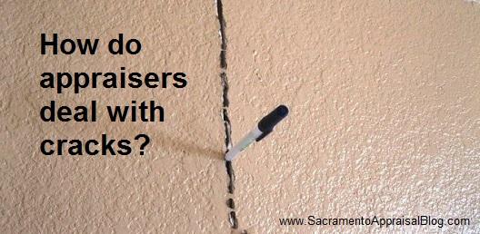 cracks in walls in appraisal - sacramento appraisal blog