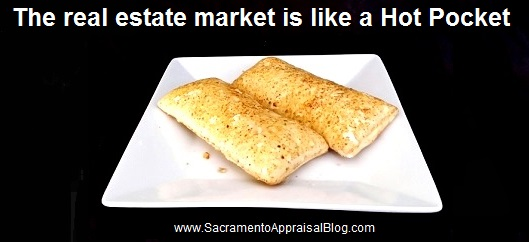 Hot Pockets and real estate - Greater Sacramento Region Appraisal Blog
