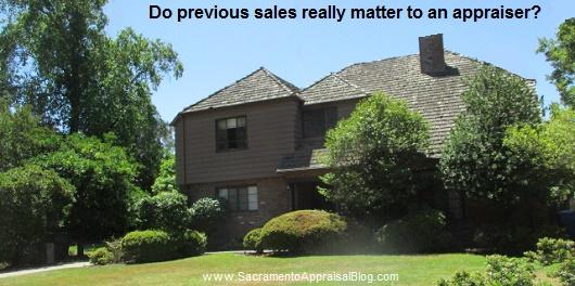previous sales matter to appraisers - sacramento appraisal blog