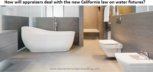 How Will Appraisers Deal With The New Waterconserving Plumbing - Bathroom fixtures sacramento