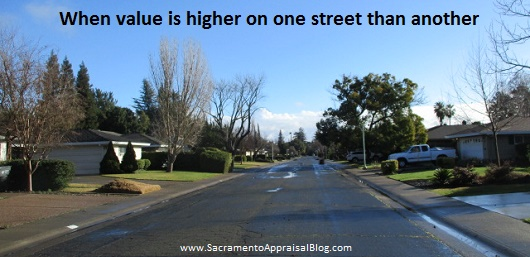value higher on one street - sacramento appraisal blog