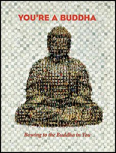 You Are A Buddha