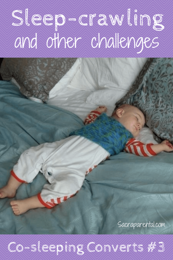 Co Sleeping Converts 3 Sleep Crawling And Other