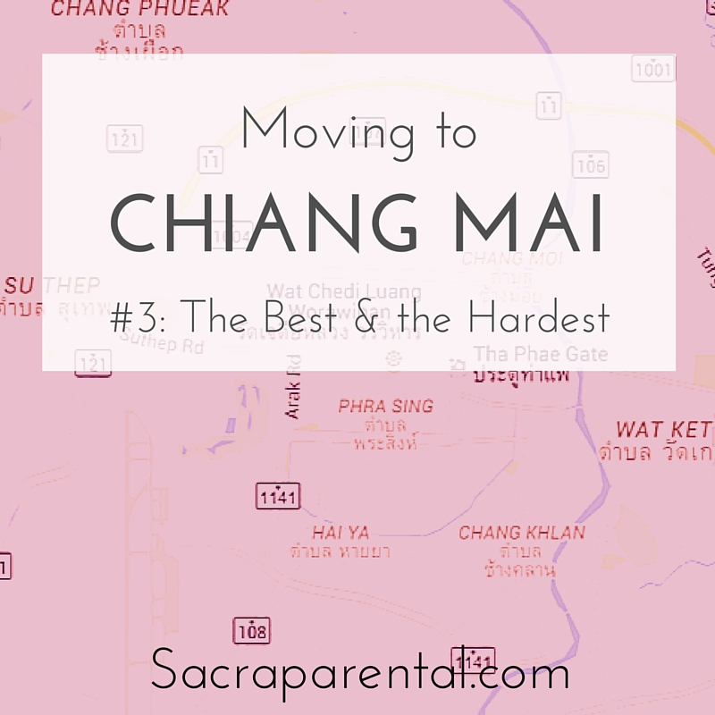 The best and the hardest things about expat life in Chiang Mai, three months in | Sacraparental.com