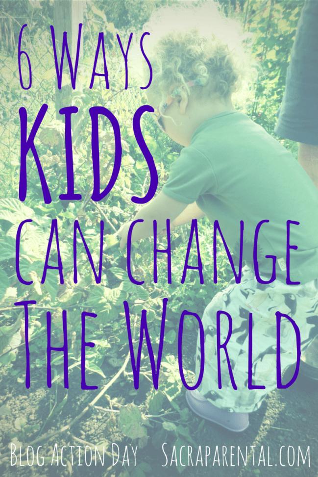 6-ways-kids-can-change-the-world-1