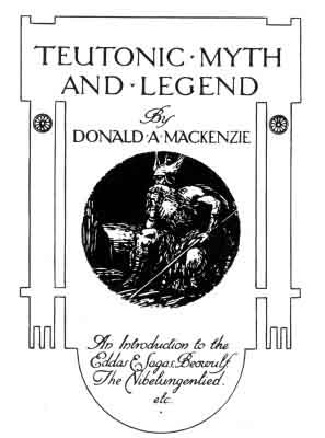 Teutonic Myth and Legend: Title Page