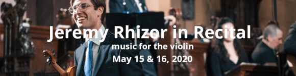 Jeremy Rhizor in Recital music for the violin May 15 & 16, 2020