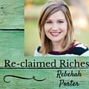 Re-claimed Riches