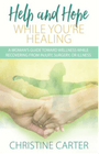 help and hope while you're healing book