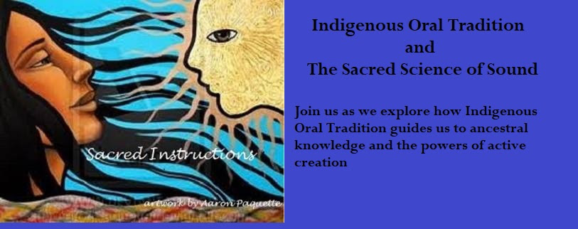 Indigenous Oral Tradition and the Sacred Science of Sound - Downloadable -  Sherri Mitchell
